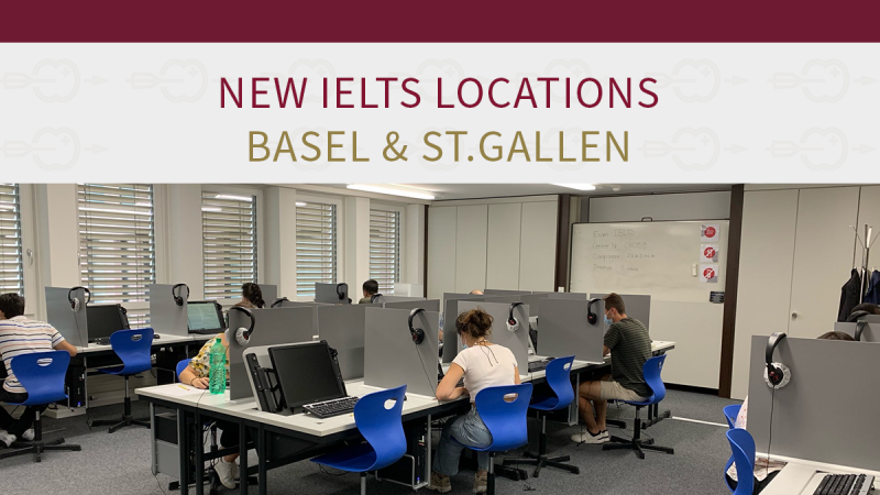 NEW: IELTS in Basel and St.Gallen session