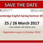 Cambridge English Spring Seminar 2017 - save the date